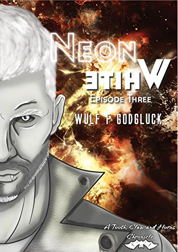 Neon White E3: Episode Three (A Tooth, Claw, and Horns Chronicle)