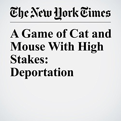 A Game of Cat and Mouse With High Stakes: Deportation copertina
