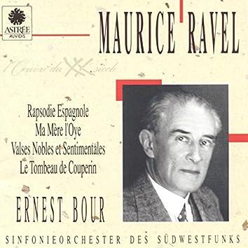 Ravel: Rapsodie espagnole, Ma mère l'oye, Valses nobles et sentimentales, Le tombeau de Couperin