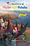 The Adventures of Mophie and Picholas: Book 2 - How the Kids Met Sylvester the Dragon (English Edition)