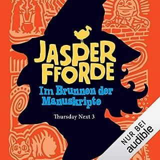 Im Brunnen der Manuskripte     Thursday Next 3              Autor:                                                                                                                                 Jasper Fforde                               Sprecher:                                                                                                                                 Elisabeth Günther                      Spieldauer: 13 Std. und 37 Min.     232 Bewertungen     Gesamt 4,6