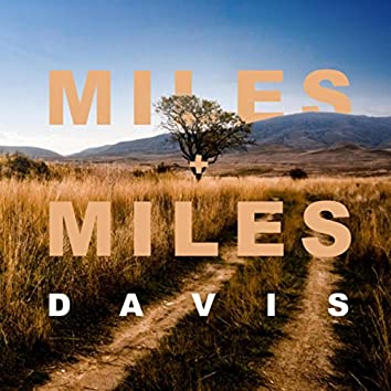 Miles + Miles