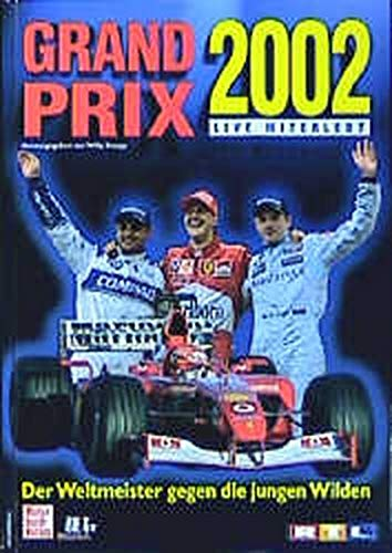 Grand Prix 2002 Live miterlebt