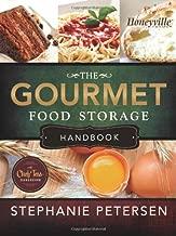 The Gourmet Food Storage Handbook