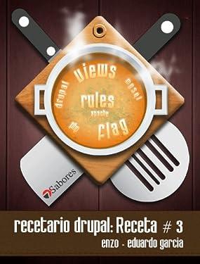 Recetario Drupal: receta # 3 (Spanish Edition)