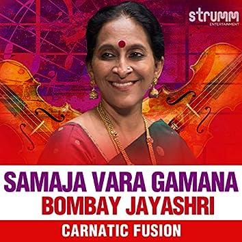Samaja Vara Gamana - Single