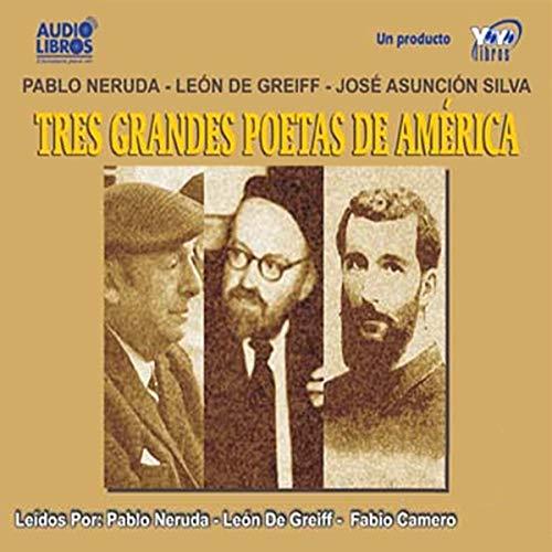 Tres Grandes Poetas de America (Texto Completo) [Three Great Poets of America ] audiobook cover art