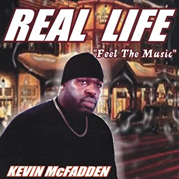 'real Life Feel the Music