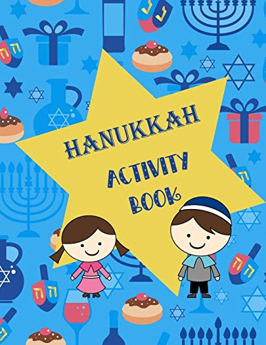 Hanukkah Activity Book: Coloring Pages, Mazes, Word Search, Word Scramble, Connect The Dots