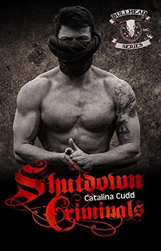 Shutdown Criminals (Bullhead MC Serie 9)