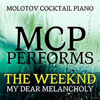 MCP Performs The Weeknd: My Dear Melancholy (Instrumental)