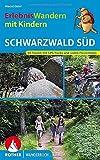 ErlebnisWandern mit Kindern Schwarzwald Süd: 40 Touren. Mit GPS-Tracks und vielen Freizeittipps...
