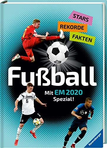 Fußball - Stars, Rekorde, Fakten: Mit EM 2020 Spezial!
