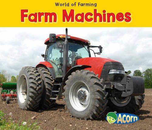 Farm Machines (Acorn: World of Farming)
