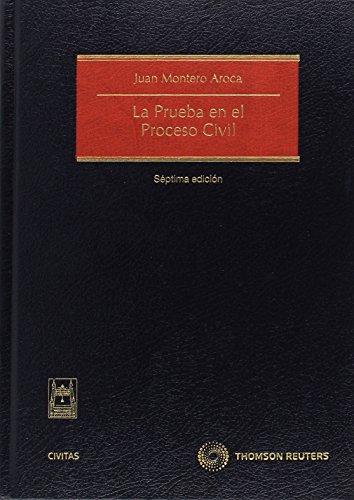 La prueba en el proceso civil (Tratados y Manuales de Derecho)