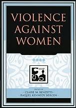 Violence against Women (Understanding Social Problems: An SSSP Presidential Series)