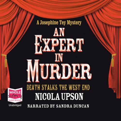 An Expert In Murder: Josephine Tey Series, Book 1 audiobook cover art