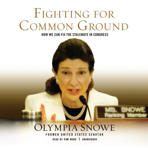 Fighting for Common Ground Audiobook By Olympia Snowe cover art