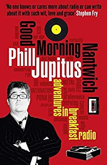Phill Jupitus - Good Morning Nantwich