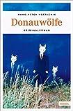 Donauwölfe von Hans-Peter Vertacnik (26. Februar 2015) Broschiert