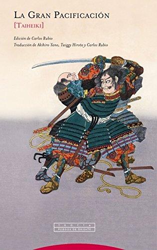 La Gran Pacificación: [Taiheiki] (Pliegos de Oriente)