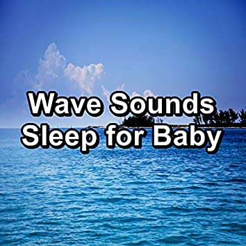 Wave Sounds Sleep for Baby
