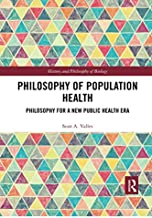 Philosophy of Population Health (History and Philosophy of Biology)