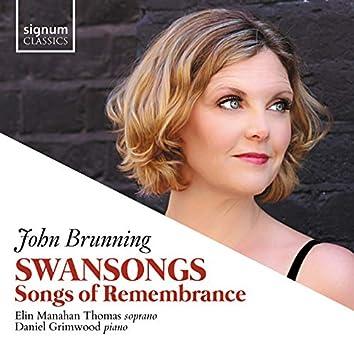 John Brunning: Swansongs, Songs of Remembrance