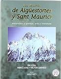 Los tesoros de Aigüestortes y Sant Maurici: Naturaleza y paisaje, arte y literatura (Visión)