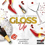 Different Shades of Gloss [Explicit]