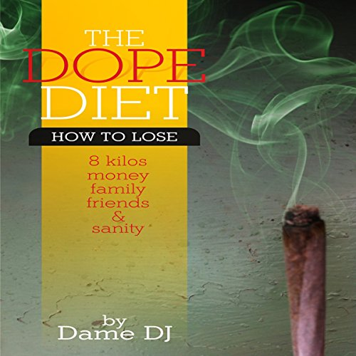 The Dope Diet audiobook cover art