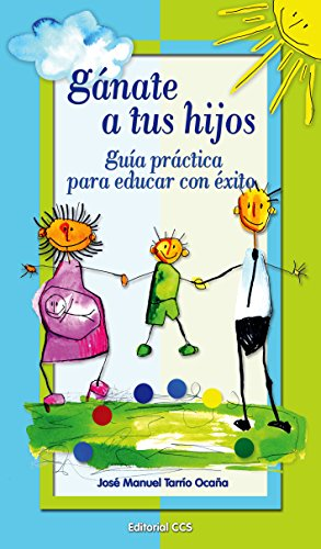 Ganate a tus hijos (La zarza ardiente nº 31) (Spanish Edition)