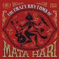 Crazy Rhythms of Mata Hari [Analog]