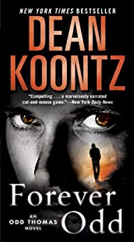 Forever Odd: An Odd Thomas Novel by [Dean Koontz]