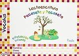 Lectoescritura. Vocales. Pauta (Nuevo Pecosete y Pecoseta)