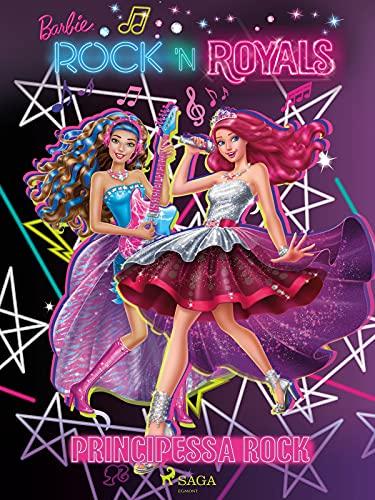 Barbie principessa rock (Italian Edition)
