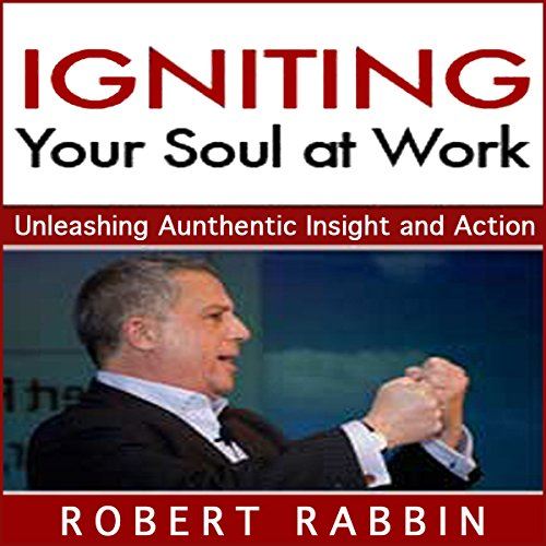 Igniting Your Soul at Work audiobook cover art