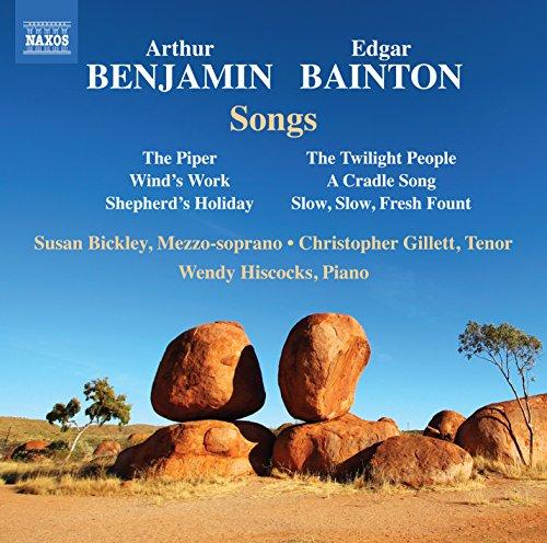 Benjamin, A. / Bainton, E.L.: Songs (Bickley, Gillett, Hiscocks)
