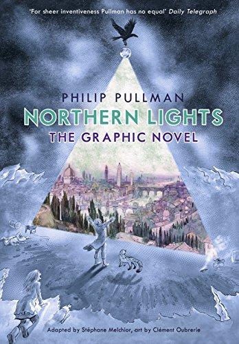 The Northern Lights. Graphic Novel: Philip Pullman (His Dark Materials)