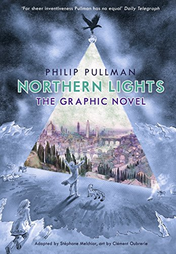 The Northern Lights. Graphic Novel (His Dark Materials)