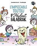 Hubert Falabrak, Tome 01 - L'impeccable toutou d'Hubert Falabrak