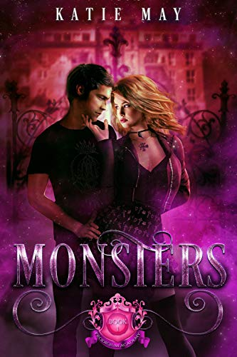 Monsters (Prodigium Academy Book 1) by [Katie May]