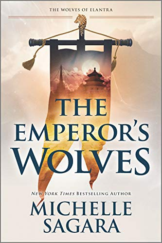 The Emperor's Wolves (The Wolves of Elantra Book 1)