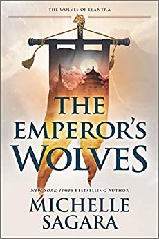 The Emperor's Wolves (The Wolves of Elantra Book 1) by [Michelle Sagara]