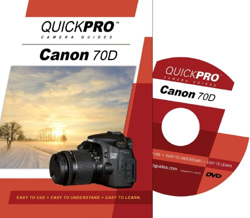Canon 70D Instructional DVD by QuickPro Camera Guides