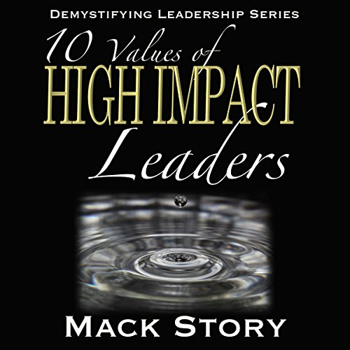 10 Values of High Impact Leaders audiobook cover art