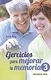 Ejercicios Para Mejorar La Memoria /3: 8 (Mayores)...