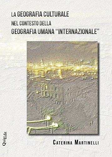 La geografia culturale nel contesto della geografia umana «internazionale»