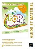 POP - Etude la langue Cycle 3 Ed. 2019 - Guide pédagogique + accès numérique
