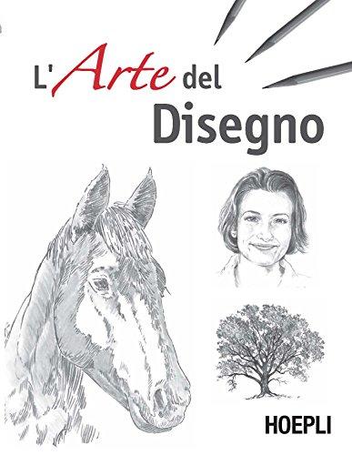 L'arte del disegno. Ediz. illustrata